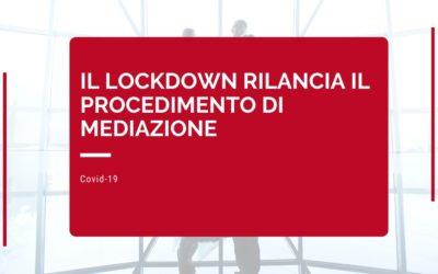 Il lockdown rilancia il procedimento di mediazione