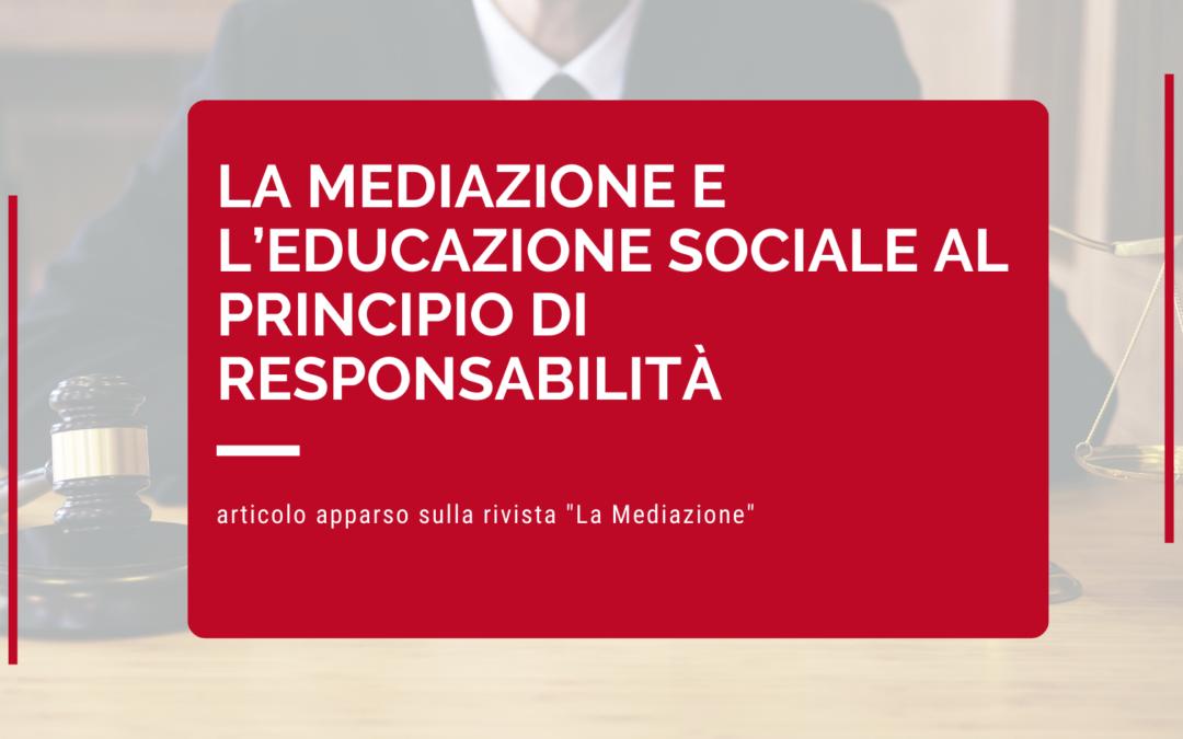 La mediazione e l'educazione sociale al principio di responsabilità